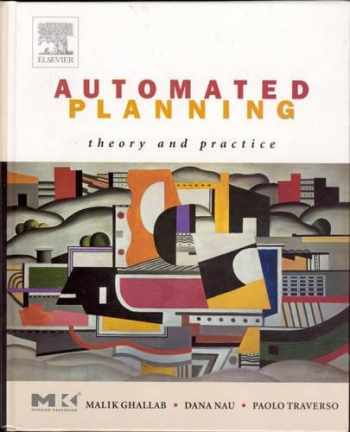 9781558608566-1558608567-Automated Planning: Theory & Practice (The Morgan Kaufmann Series in Artificial Intelligence)
