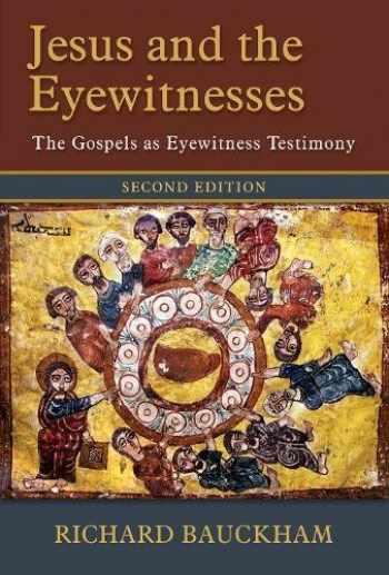 9780802874313-0802874312-Jesus and the Eyewitnesses: The Gospels as Eyewitness Testimony