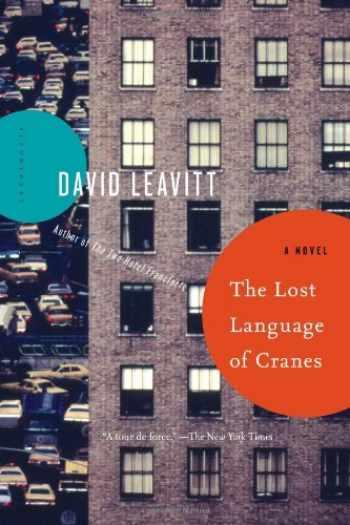 9781620407028-1620407027-The Lost Language of Cranes: A Novel