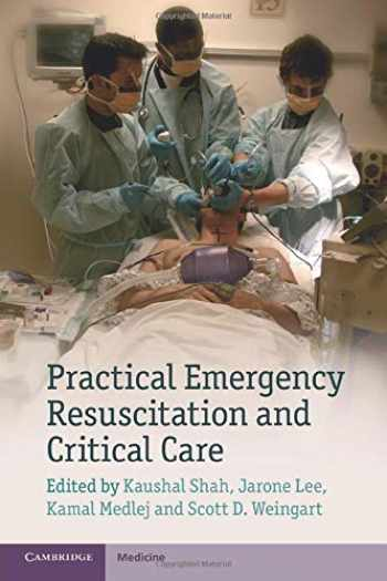 9781107626850-1107626854-Practical Emergency Resuscitation and Critical Care