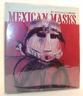 9780292750500-0292750501-Mexican Masks: Their Uses and Symbolism