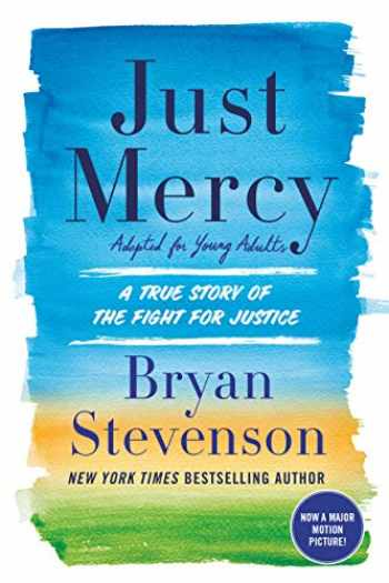 9780525580065-0525580069-Just Mercy (Adapted for Young Adults): A True Story of the Fight for Justice