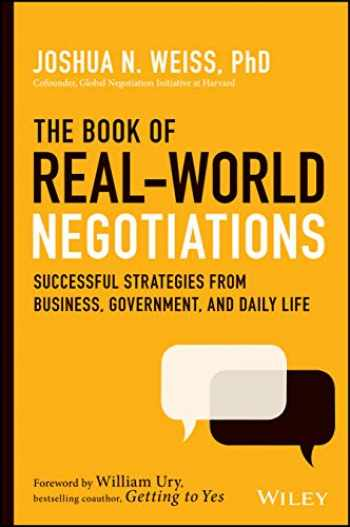 9781119616191-1119616190-The Book of Real-World Negotiations: Successful Strategies From Business, Government, and Daily Life