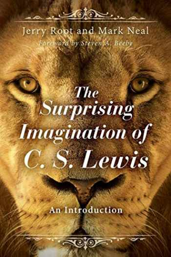 9781426795107-1426795106-The Surprising Imagination of C. S. Lewis: An Introduction