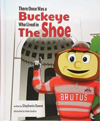 9781631778698-1631778692-There Once Was a Buckeye Who Lived in The Shoe