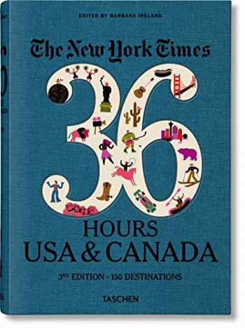 9783836575324-3836575329-NYT. 36 Hours. USA & Canada. 3rd Edition