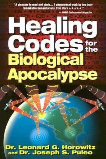 9780923550011-0923550011-Healing Codes for the Biological Apocalypse