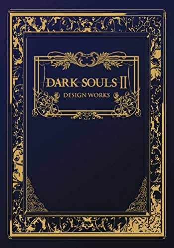 9781927925560-1927925568-Dark Souls II: Design Works