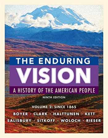 9781337113779-1337113778-The Enduring Vision, Volume II: Since 1865