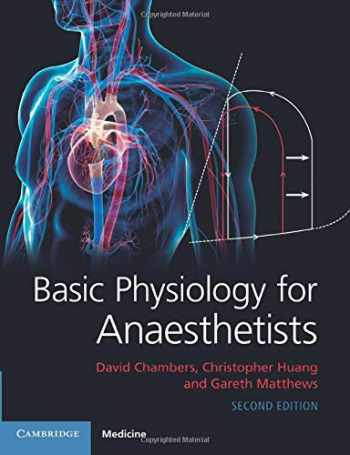 9781108463997-1108463991-Basic Physiology for Anaesthetists