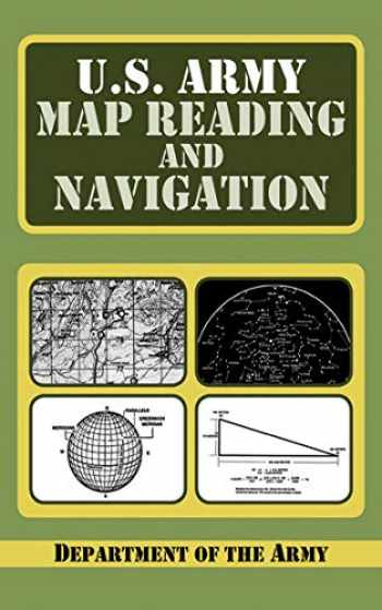 9781602397026-1602397023-U.S. Army Guide to Map Reading and Navigation