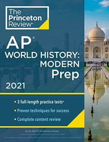 9780525569718-0525569715-Princeton Review AP World History: Modern Prep, 2021: Practice Tests + Complete Content Review + Strategies & Techniques (College Test Preparation)