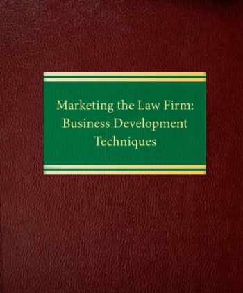 9781588520524-1588520528-Marketing the Law Firm: Business Development Techniques (Law Office Management Series)
