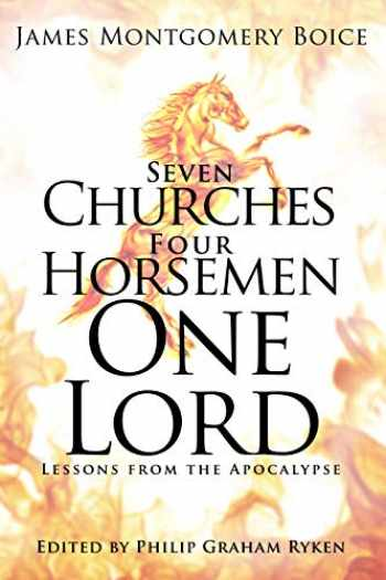 9781629957647-162995764X-Seven Churches, Four Horsemen, One Lord: Lessons from the Apocalypse