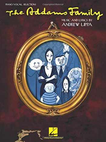9781423495802-1423495802-The Addams Family: Piano/Vocal Selections