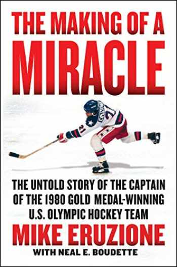 9780062960955-0062960954-The Making of a Miracle: The Untold Story of the Captain of the 1980 Gold Medal–Winning U.S. Olympic Hockey Team