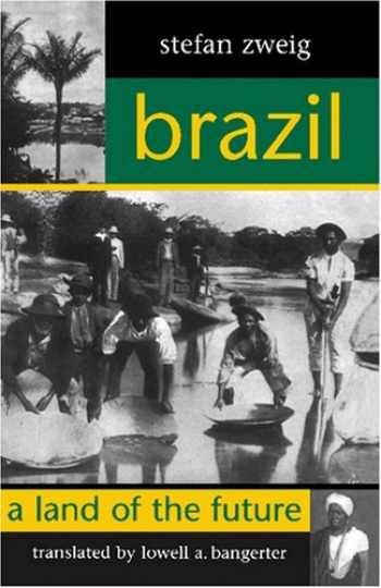 9781572410831-1572410833-Brazil: A Land of the Future (STUDIES IN AUSTRIAN LITERATURE, CULTURE, AND THOUGHT TRANSLATION SERIES)