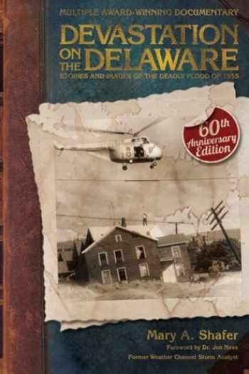 9780977132966-097713296X-Devastation on the Delaware: Stories and Images of the Deadly Flood of 1955