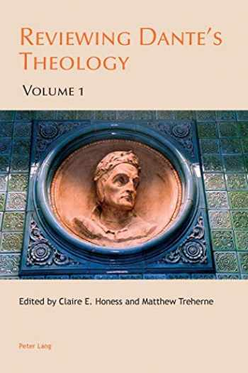 9783034309240-3034309244-Reviewing Dante's Theology: Volume 1 (Leeds Studies on Dante)