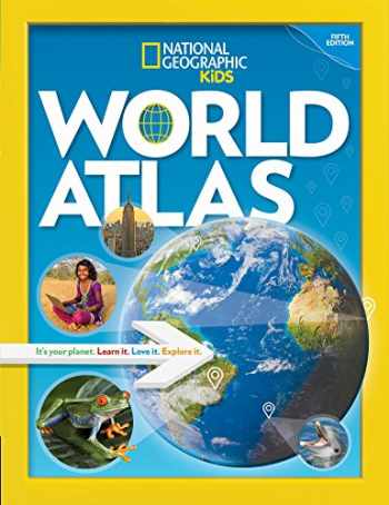 9781426332470-1426332475-National Geographic Kids World Atlas, 5th Edition