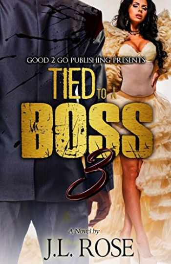 9781943686681-1943686688-Tied to a Boss 3 (3)