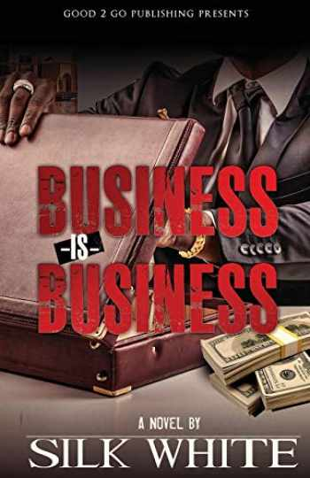 9780990869474-0990869474-Business is Business
