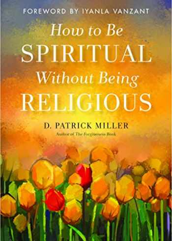 9781571748423-1571748423-How to be Spiritual Without Being Religious