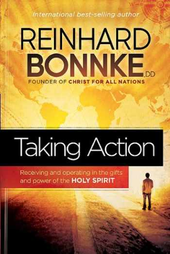 9781616387365-161638736X-Taking Action: Receiving and Operating in the Gifts and Power of the Holy Spirit