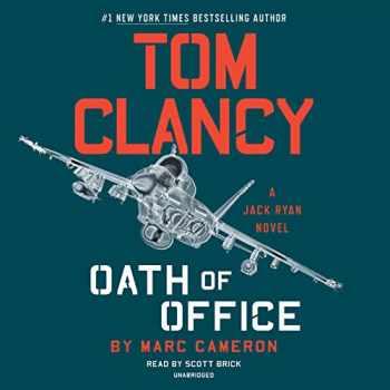 9781524780562-1524780561-Tom Clancy Oath of Office (A Jack Ryan Novel)