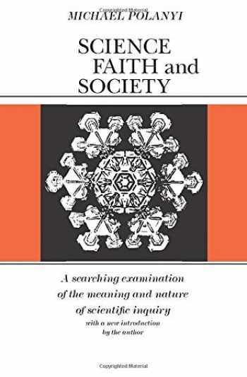 9780226672908-0226672905-Science, Faith and Society (Phoenix Books)