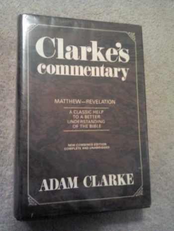 9780687091218-0687091217-Clarkes Commentary Volume 3 Matthew- Revelations