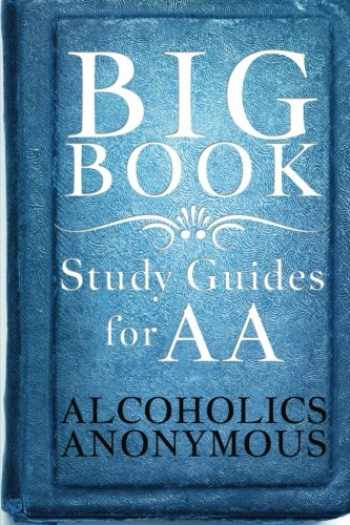 9781503155749-1503155749-Big Book Study Guides For AA