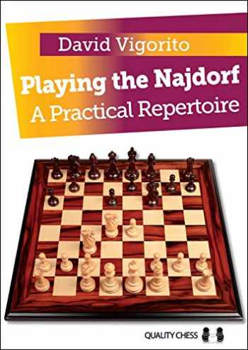 9781907982651-1907982655-Playing the Najdorf: A Practical Repertoire