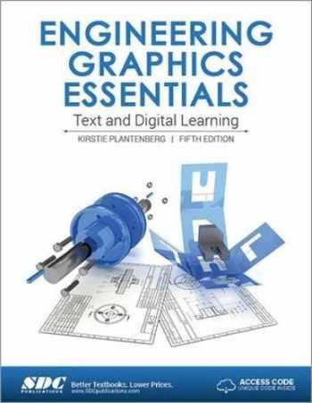 9781630570521-1630570524-Engineering Graphics Essentials Fifth Edition