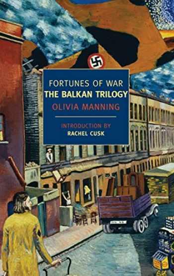 9781590173312-1590173317-Fortunes of War: The Balkan Trilogy