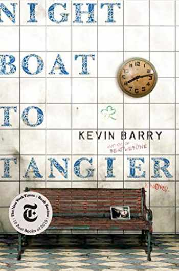 9780385540315-0385540310-Night Boat to Tangier: A Novel