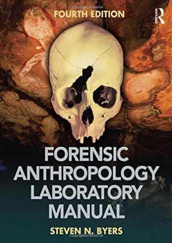 9781138690738-1138690732-Forensic Anthropology Laboratory Manual