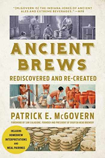 9780393356441-0393356442-Ancient Brews: Rediscovered and Re-created