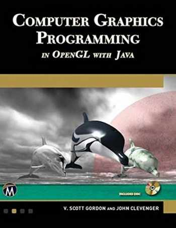 9781683920274-1683920279-Computer Graphics Programming in OpenGL with Java