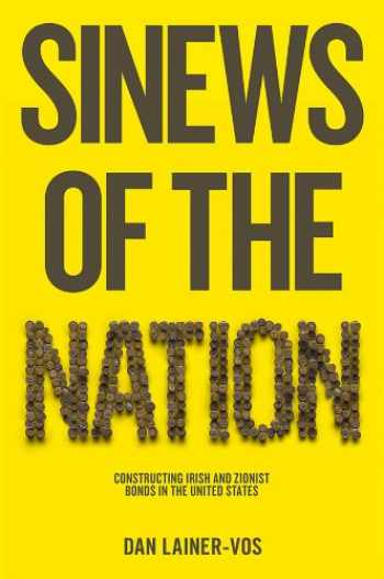 9780745662657-074566265X-Sinews of the Nation: Constructing Irish and Zionist Bonds in the United States