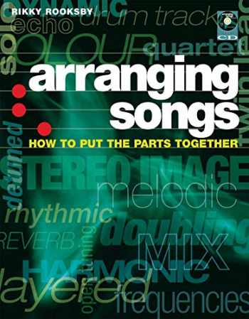 9780879308964-0879308966-Arranging Songs: How to Put the Parts Together