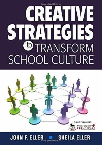 9781412961189-1412961181-Creative Strategies to Transform School Culture
