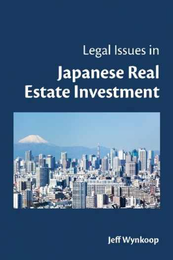 9780988217409-0988217406-Legal Issues in Japanese Real Estate Investment