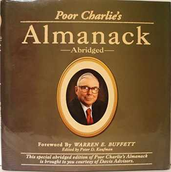 9781578643035-1578643031-Poor Charlie's Almanack: The Wit and Wisdom of Charles T. Munger (Abridged)
