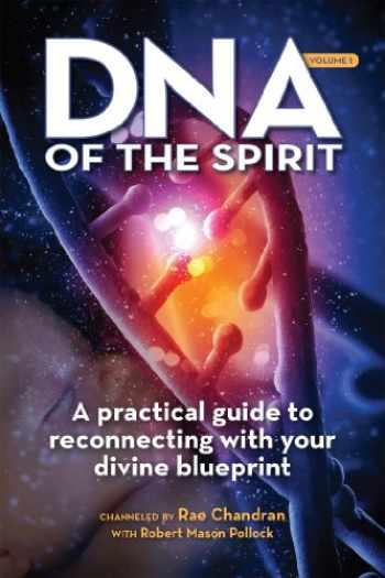 9781622330133-1622330137-DNA of the Spirit, Volume 1