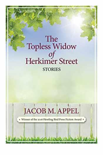 9780996195218-0996195211-The Topless Widow of Herkimer Street
