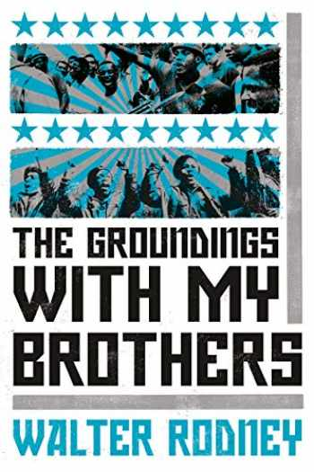 9781788731157-1788731158-The Groundings With My Brothers