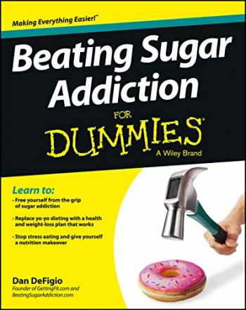 9781118546451-1118546458-Beating Sugar Addiction For Dummies