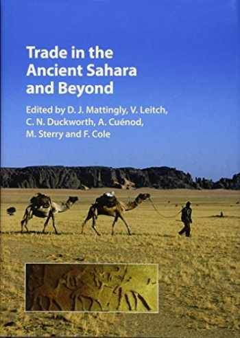9781107196995-110719699X-Trade in the Ancient Sahara and Beyond (Trans-Saharan Archaeology)