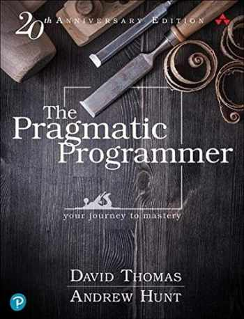 9780135957059-0135957052-The Pragmatic Programmer: your journey to mastery, 20th Anniversary Edition (2nd Edition)